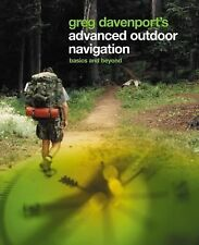 Advanced Outdoor Navigation : Basics and Beyond by Gregory J. Davenport (2006, P