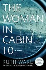 The Woman in Cabin 10 by Ruth Ware 2016 Hardcover Book