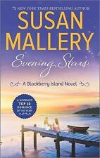 Blackberry Island: Evening Stars 3 by Susan Mallery (2016, Paperback)
