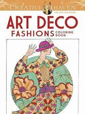 Creative Haven Art Deco Fashions Coloring Book by Ming-Ju Sun (2014, Paperback)