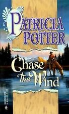 Chase The Wind ; Patricia Potter ; 2000 ; Pb