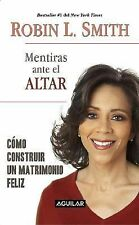 Mentiras ante el altar Lies at the Altar (Spanish Edition)