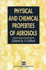 Physical and Chemical Properties of Aerosols (1997, Hardcover)
