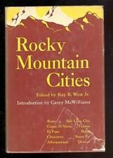 Rocky Mountain Cities Edited by Ray B. West Jr., 1949, 1st.Edition