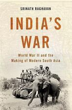 India's War : World War II and the Making of Modern South Asia (FREE 2DAY SHIP)