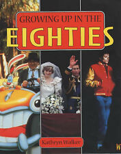 Kath Walker Growing Up in the Eighties Very Good Book