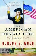 Modern Library Chronicles: The American Revolution : A History by Gordon S....