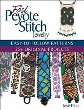 Fast Peyote Stitch Jewelry by Josie Fabre (2016, Paperback)