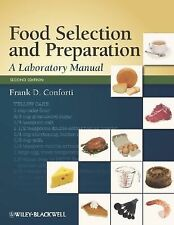 FOOD SELECTION AND PREPARATION A Laboratory Manual 2ND EDITION (2008) CONFORTI