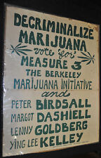 Decriminalize Marijuana Poster Berkley Marijuana Initiative Rare - (1973) ITB WH