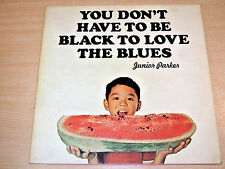 EX/EX- !! Junior Parker/You Don't Have To Be Black To Love The Blues/1971 LP