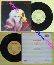 LP 45 7'' STEVIE NICKS Rooms on fire Alice 1989 italy EMI 062033527 no cd mc dvd