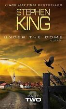 Under the Dome Pt. 2 by Stephen King (2014, Paperback)