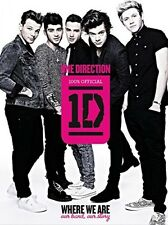 One Direction: Where We Are: Our Band, Our Story: 100% Official, Hardcover,