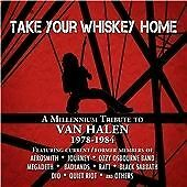 Various - Take Your Whiskey Home  (A Tribute to Van Halen ) CD NEW
