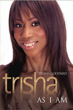 Trisha: As I Am, Trisha Goddard, Very Good condition, Book