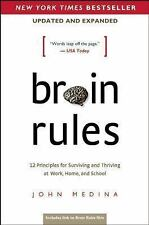 Brain Rules (Updated and Expanded): 12 Principles for Surviving and Thriving at