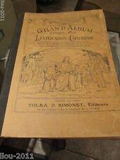 1900 Era Grand Album D'Images En Noir L'Explication Catechisme Tolra & Simonet