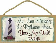 "Lighthouse My Aim To Keep Bathroom Clean Your Aim Will Help 5""x10"" Sign Plaque"