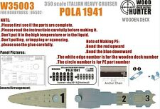 Hunter W35003 1/350 Wood deck Italian Heavy Cruiser Pola 1941 for Hobbyboss