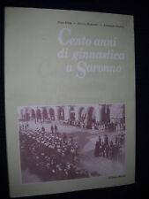 CENTO ANNI DI GINNASTICA A SARONNO DI N. VILLA, E. ROTONDI E G. RADICE
