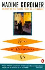 None to Accompany Me by Nadine Gordimer c1995 VGC Paperback, We Combine Shipping