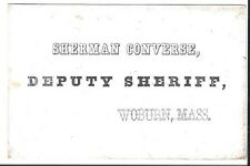 Polished Stock Business Card of Deputy Sheriff S. Converse of Woburn, MA, c1860s