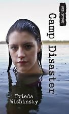 Orca Currents: Camp Disaster by Frieda Wishinsky (2016, Paperback)