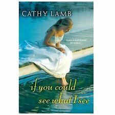 If You Could See What I See, Lamb, Cathy, Good Book