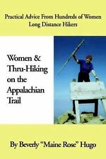 Women and Thru-Hiking on the Appalachian Trail : Practical Advice from...