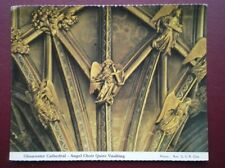 POSTCARD GLOUCESTERSHIRE GLOUCESTER CATHEDRAL - ANGEL CHOIR QUIRE VAULTING