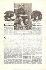 Les derniers Trappeurs de l'Arkansas  Chasse Chasseur - Coupure de Presse (1908)