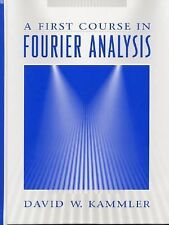 First Course in Fourier Analysis, A