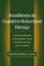 Roadblocks in Cognitive-Behavioral Therapy: Transforming Challenges into Opportu