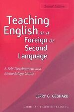 Teaching English as a Foreign or Second Language, Second Edition: A Teacher Sel