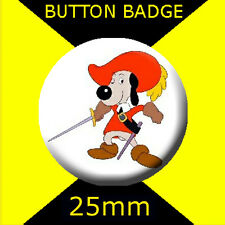 DOGTANIAN AND THE THREE MUSKEHOUNDS 01-  BUTTON BADGE 25mm