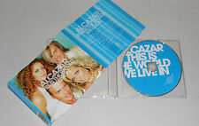 Single CD Alcazar - This is the World we live in  2004 6.Tracks  MCD A 23