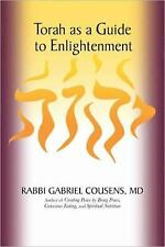 Torah as a Guide to Enlightenment by Gabriel Cousens (2011, Hardcover)