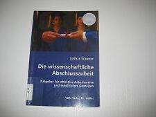 Die wissenschaftliche Abschlussarbeit von Lothar Wagner (2007, Taschenbuch)