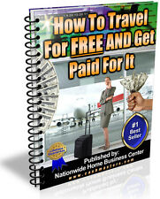 How To Travel For FREE And Get Paid For It