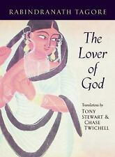 The Lover of God (Lannan Literary Selections)