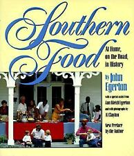 Southern Food: At Home, on the Road, in History Chapel Hill Books
