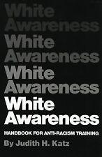 White Awareness: Handbook For Anti-Racism Training [Paperback] [Dec 15, 1978]...