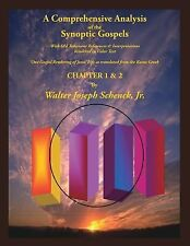 A Comprehensive Analysis of the Synoptic Gospels: A Comprehensive Analysis of...