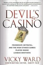 The Devil's Casino: Friendship, Betrayal, and the High Stakes Games Played Insi