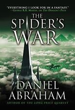 The Dagger and the Coin: The Spider's War 5 by Daniel Abraham (2016, Paperback)