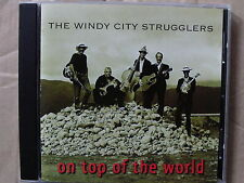 THE WINDY CITY STRUGGLERS ON TOP OF THE WORLD CD BILL LAKE 1998 FREE UK DELIVERY