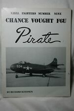 Chance Vought F6U Pirate Ginter Publications Naval Fighters 9  Book VGC