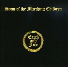 Song Of The Marching Children - Earth & Fire (2009, CD NUEVO)