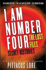 I Am Number Four: The Lost Files: Secret Histories (Lorien Legacies: T-ExLibrary